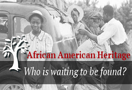 African American Heritage who's waiting to be found